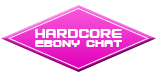 Hardcore Ebony Chat